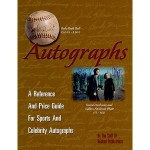 Autographs: A Reference and Price Guide for Sports and Celebrity Autographs