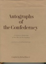 Autographs of the Confederacy