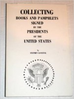 Collecting Book and Pamphlets Signed by Presidents of United States