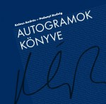 Autogramok Könyve - Book of Autographs