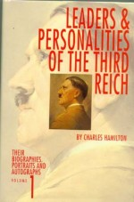 Leaders and Personalities of the Third Reich